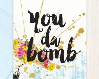 You Da Bomb Thank you card