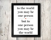 You are the world Print, INSTANT DOWNLOAD, Printable