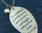 Proverbs 31:25 She is Clothed with Strength and Dignity Pendant made from a Vintage Silver Plate Teaspoon, scripture jewelry, Quick Ship
