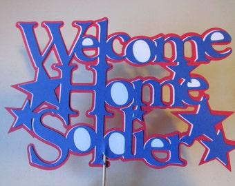 Welcome Home Soldier cake topper-military cake topper-large cake topper