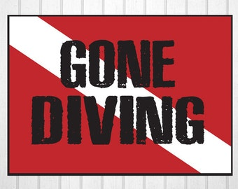Gone Diving Scuba Diving Wood Sign