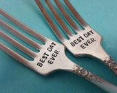 Best Day Ever    recycled silverware  vintage silverware hand stamped pastry fork cake fork