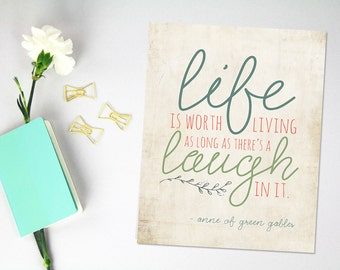 Anne of Green Gables Typography Print, Quote Print Art, Whimsical Art Print, Life and Laughter print, blue green, mellow pale neutral print
