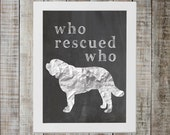 Saint Bernard 'who rescued who' Chalkboard Print