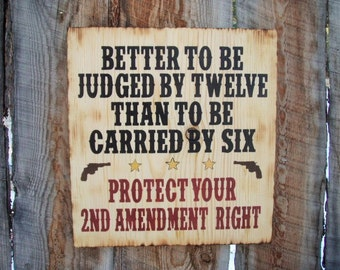 2nd Amendment Sign Gun Owner Sign Made In Montana Sign Country Sign Western Sign Saloon Sign Rustic Sign Distressed Sign Gun OFG Team FTTeam