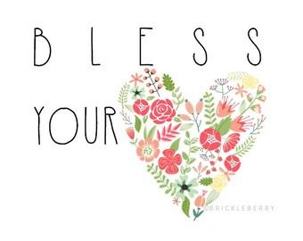 BLESS YOUR HEART digital art print