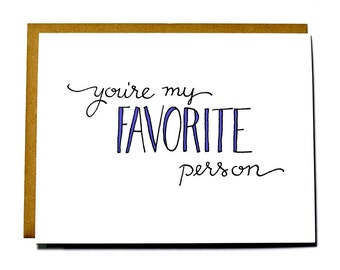 You're my Favorite Person, sweet Valentine's Day card, anniversary, love card