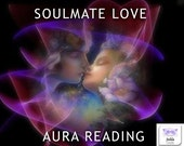 Report & Soulmate Love Reading  - 1 Hour Intuitive Soulmate Love Aura Reading and Release 1 Love Block -  with Jelila