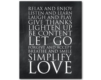 Words to live by Inspirational Print - Relax and enjoy Listen and learn Laugh and play Give thanks Lighten up Let go Love - Typography