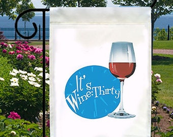 It's Wine Thirty New Small Garden Yard Flag Home Decor Bar Pub Gifts Events Parties