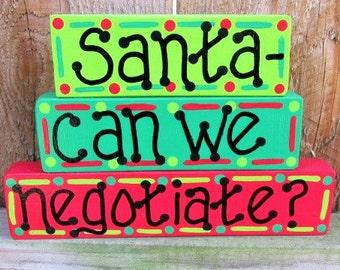 Santa Can We Negotiate, Christmas Blocks, Santa Decor, Funny Christmas, Santa Sign, Christmas, Shelf Sitter, Christmas Block Set