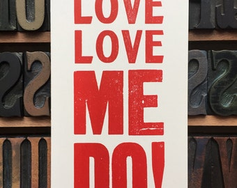 Love, Love Me Do - Beatles Lyric - Letterpress printed - greetings card - card for Beatles fan - romantic Beatles card