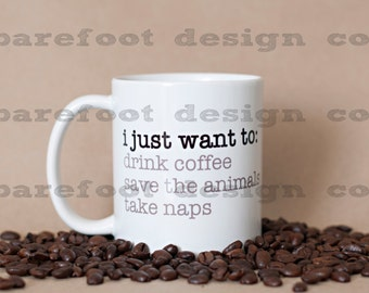 Save Animals and Nap Coffee Cup!  READY TO SHIP