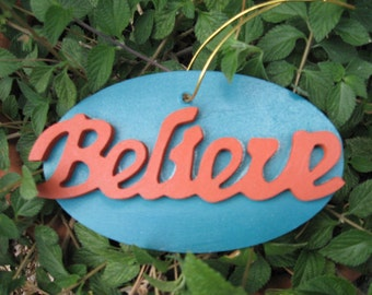 Wood Believe Ornament or Wall Hanging Rust & Teal