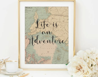 inspirational wall art life is an adventure print vintage map art vintage map print travel wall art adventure art printable art digital file