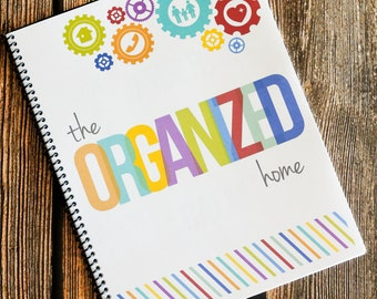 The Organized Home Notebook