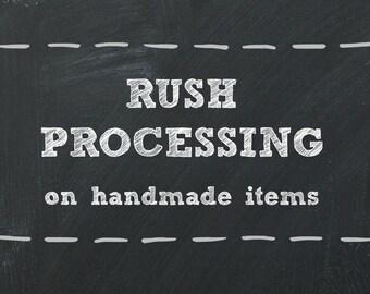 Rush Processing on Handmade Items