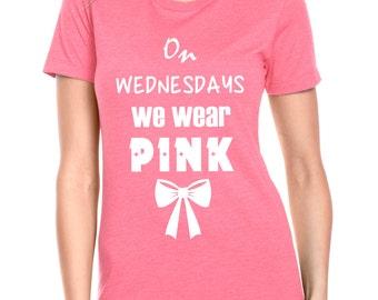 On Wednesday's We Wear Pink Shirt.  Next Level CVC. Mean Girls.