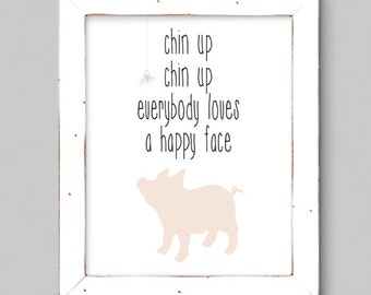 Chin Up, Chin Up Everybody Loves a Happy Face - 8x10 Inspirational Art Print