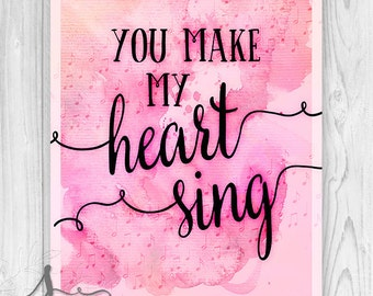 You Make My Heart Sing Typography Art Print, Wild Thing, Valentine's Day Wall Decor ART Print