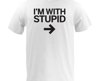 I'm With Stupid (Right) - White
