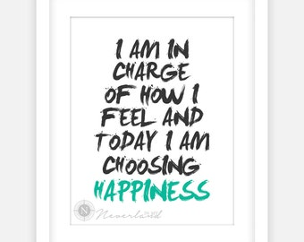 Quote For Today About Happiness Captivating I Am In Charge  Etsy