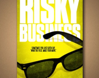 """RISKY BUSINESS """"Make Your Move"""" Movie Quote Poster"""