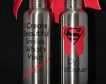 "Personalized ""Dentist Appreciation"" 25 oz Stainless Steel Water Bottle - Thank You Gift - Christmas - Gift - Birthday - Staff"