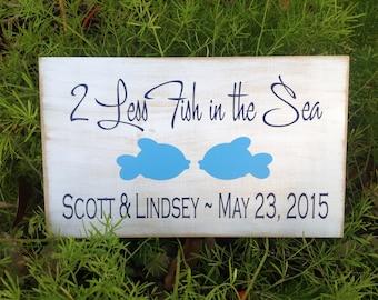 BEACH Wedding Sign, 2 Less Fish in the Sea,  Shabby Chic, Wedding Gift, Wedding Decor, Bridal Shower Decor, Reception decor, Beach Decor