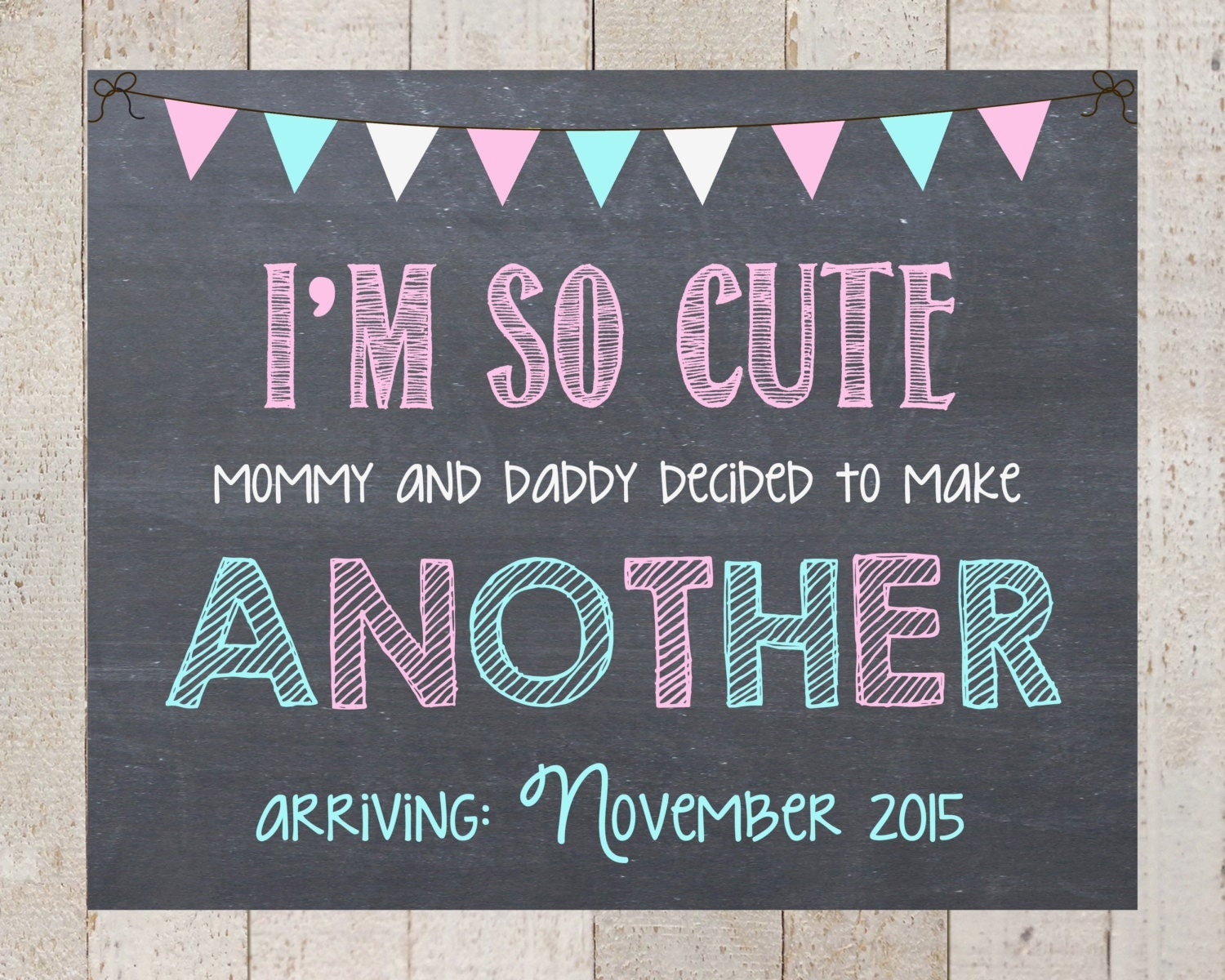 Pregnancy AnnouncementIm So Cute Mommy and Daddy decided – How to Make a Baby Announcement