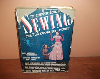 1943 The Complete Book Of Sewing - Constance Talbot - The Complete Book Of Sewing