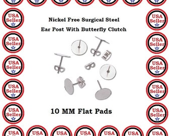 24) Pairs Ear Posts and Nuts Nickel Free Surgical Steel 10mm Flat Pad Butterfly Clutch Jewelry Findings 10mm Earnuts