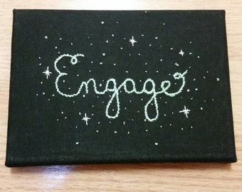 Engage ~ Star Trek: The Next Generation Inspired Hand Embroidered Wall Hanging