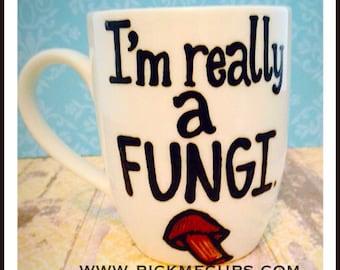 I'm really a fungi- foodie- mushroom mug- funny coffee mug- gifts for your boss- food gifts- food mug