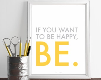 Printable Art, Inspirational Quote Print - Be Happy