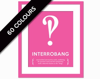 Interrobang - Typographic Print - Punctuation Print - Graphic Designer Gift - Grammar Art Print - English Teacher Gift - Editor Writer Gift