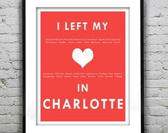 Charlotte North Carolina - I Left My Heart In Charlotte - Poster Art Print NC