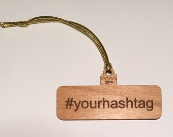 Name Your Own #HASHTAG Ornament