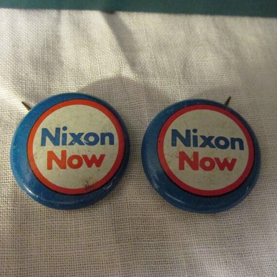 Rare Nixon Pins: Vintage NIXON NOW Presidential Campaign Re Election Button
