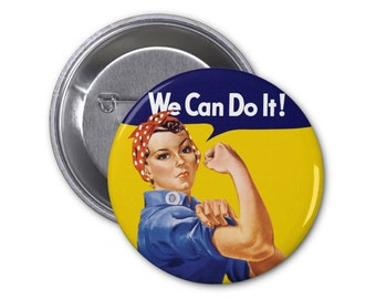 "Rosie the Riveter Agenda Pinback Button or Fridge Magnet or Pocket Mirror we can do it feminist women rights 1.25"" or 2.25"""