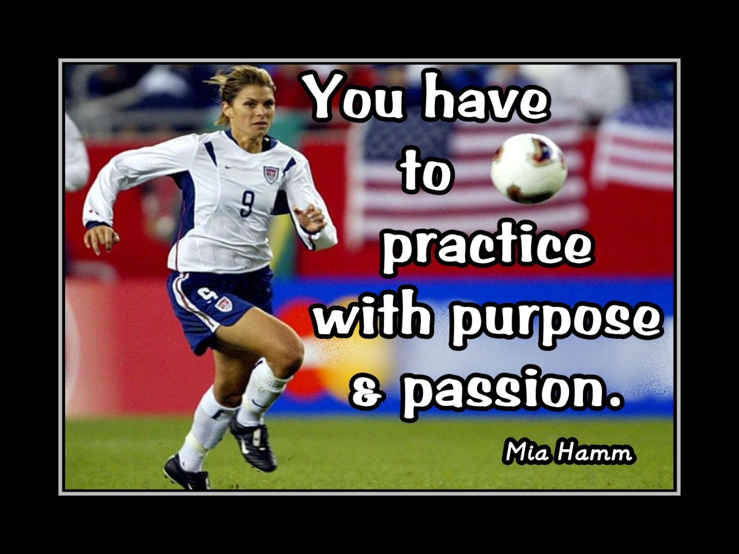 Soccer Motivation Mia Hamm Champion Photo Quote Poster By