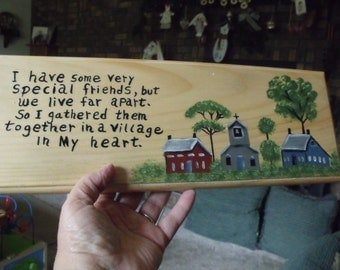 Painted wood plaque Friends who live far away