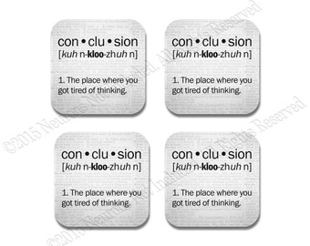 Conclusion Definition Coasters - Neoprene 4 Piece Set - Science Coasters - Teacher Gift - Geeky Coaster Set -  Geek Coaster Set