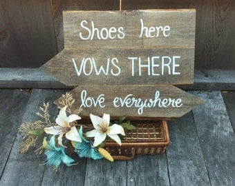 Shoes Here Vows There Love Everywhere Pallet Type Sign