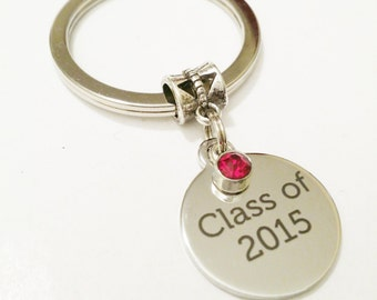 Class of 2015 gift / Birthstone graduation gift / Class of 2016 Keychain / Graduation Gift for her / High School Grad / College Grad  gift