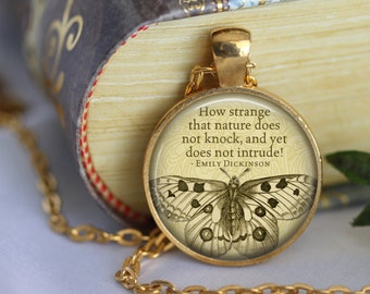 """EMILY DICKINSON quote """" How Strange that nature....."""" Necklace Quote Glass Pendant Literary Quote handmade Pendant Literary Jewelry"""