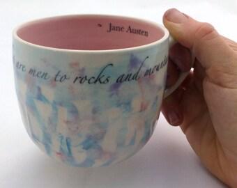 Jane Austen Quote Mug   Wheel thrown   Ceramic   Pottery   Pink