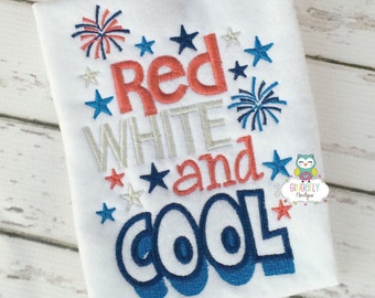 Red, White and Cool Patriotic or 4th of July Shirt or Bodysuit, Independence Day, 4th of July Parade, Fireworks, Fourth of July