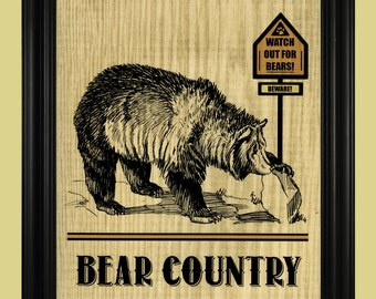 Bear Country Art Print, Watch Out For Bears Sign, Grizzly Bear Illustration, Rustic Outdoorsy Poster