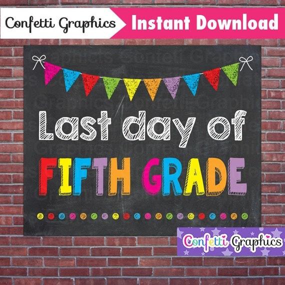 Last Day Of School Fifth Grade Chalkboard Sign Poster Chalk